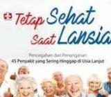 Tetap Sehat Saat Lansia, Pencegahan Dan Penanganan 45 Penyakit - Yogyakarta Kota - Buku & Majalah