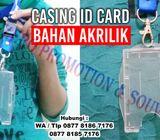 Casing kartu id card Akrilik - Tempat id card murah